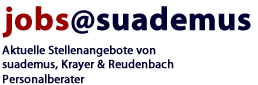 Stellenangebote von suademus KG, Krayer  Reudenbach